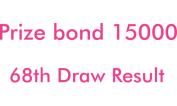 Prize bond 15000 Result 68th Draw 3rd October 2016