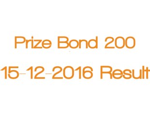 Prize Bond 200 Draw 68 Result 15th December 2016